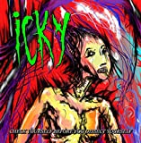 Songtexte von Icky - Check Yourself Before You Dissect Yourself