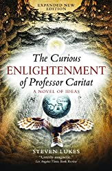 The Curious Enlightenment of Professor Caritat: A Novel