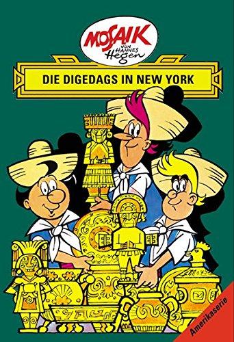 Mosaik von Hannes Hegen: Die Digedags in New York (Mosaik von Hannes Hegen - Amerika-Serie)