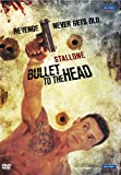 Bullet to the Head: Revenge Never Gets O...