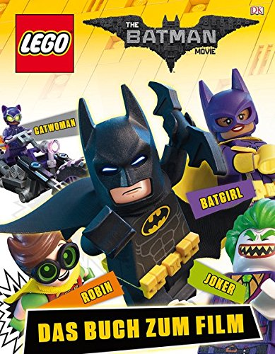 The LEGO® Batman Movie: Das Buch zum Film