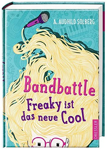 Preisvergleich Produktbild Bandbattle.: Freaky ist das neue Cool