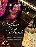 #2: Saffron and Pearls: A Memoir of Family, Friendship & Heirloom HyderabadiRecipes