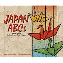 Japan ABCs: A Book About the People and Places of Japan (Country ABCs) by Sarah Heiman (2002-09-01)
