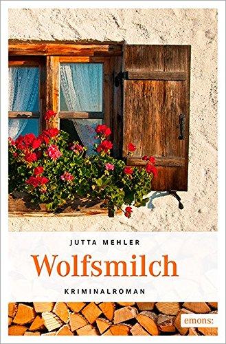 Wolfsmilch (Niederbayern Krimi)