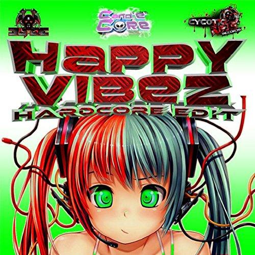 Happy Vibes - UK Hardcore Edit