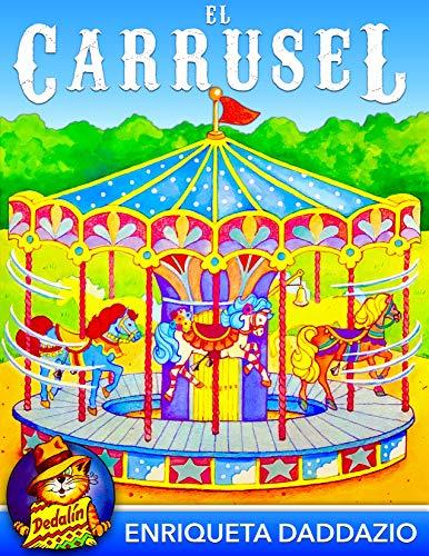 El carrusel (Dedalín nº 6) por Enriqueta Daddazio