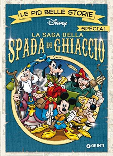 La saga della Spada di Ghiaccio (Special a fumetti Vol. 1)