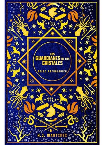 Los Guardianes de los Cristales: Reloj Astrológico