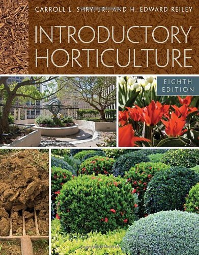 Introductory Horticulture by Carroll Shry (2010-04-07) par Carroll Shry;Edward Reiley
