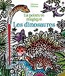 Les dinosaures - La peinture magique par Bowman