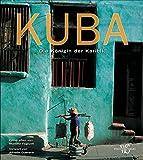 Bildband Kuba: Die Königin der Karibik. Eine Bilderreise durch Kuba - von der Kolonialzeit bis zu den 50er Jahren. Genießen Sie Kuba von zu Hause - mit 280 Fotos -