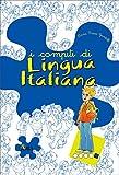 I compiti di lingua italiana. Per potenziare. Per la 5ª classe elementare