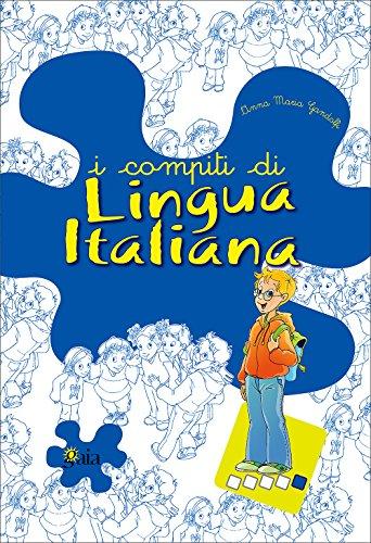 I compiti di lingua italiana. Per potenziare. Per la 5 classe elementare