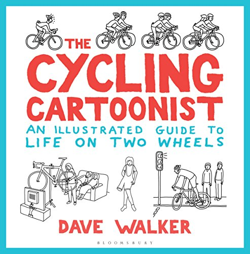 The Cycling Cartoonist: An Illustrated Guide to Life on Two Wheels (English Edition)
