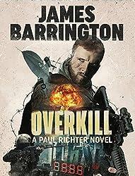 Overkill (An Agent Paul Richter Thriller Book 2) (English Edition)