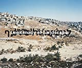 Yaakov Israel- Legitimacy of Landscape