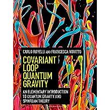 Covariant Loop Quantum Gravity (Cambridge Monographs on Mathematical Physics)