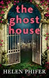 The Ghost House (The Annie Graham series - Book 1) by Helen Phifer