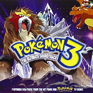 Pokémon 3 - The Ultimate Soundtrack