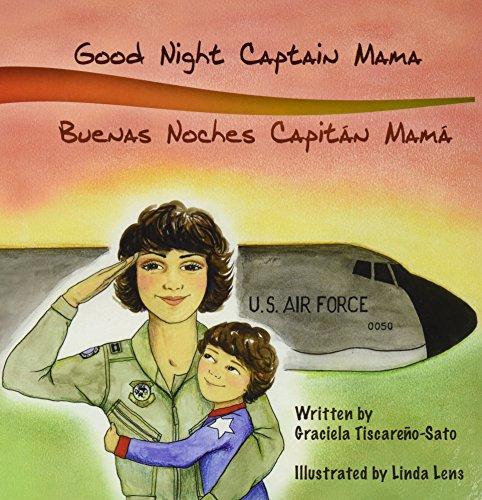 Good Night Captain Mama: Buenas Noches Capitan Mamá por Graciela Tiscareño-Sato