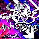 Uk Garage Anthems [Explicit]