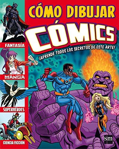 Cómo dibujar cómics por Varios Autores
