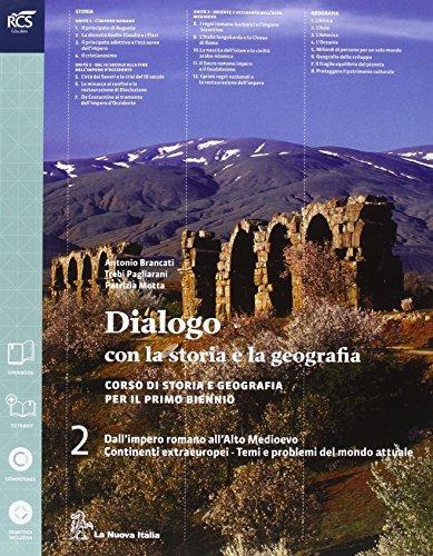 Dialogo con la storia e la geografia. Per le Scuole superiori. Con e-book. Con espansione online: 2