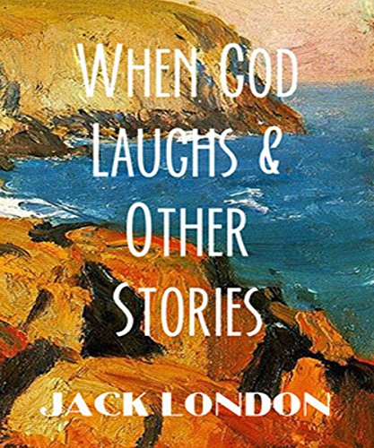 When God Laughs & other stories (English Edition)