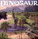 Dinosaur: The Evolution of an Animated Feature by Jeff Kurtti (2000-05-19)