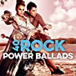 40 Rock Power Ballads