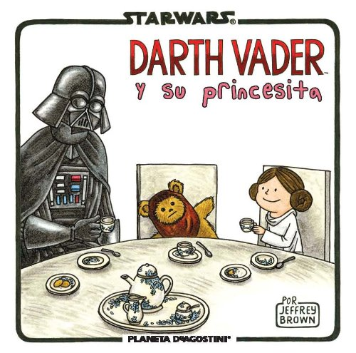 Star Wars Vader y su princesita (Star Wars Jeffrey Brown)