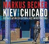 Kiev-Chicago - Bilder Einer Ausstellung / Jazzimprov.