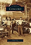 Concord (Images of America Series) by Michael Eury (2011-03-14)