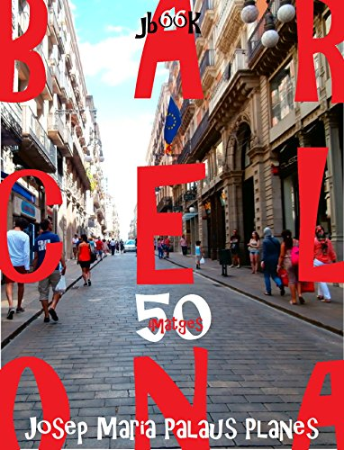 Barcelona (50 imatges) (Catalan Edition) por JOSEP MARIA PALAUS PLANES