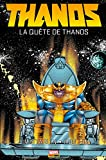 Thanos - La quête de Thanos - Format Kindle - 9782809474312 - 8,99 €
