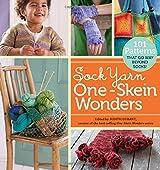 Sock Yarn One-Skein Wonders?: 101 Patterns That Go Way Beyond Socks! (2010-11-13)