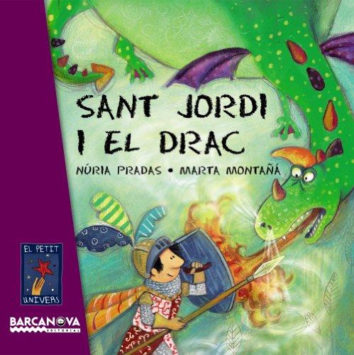 Sant Jordi i el drac (Llibres Infantils I Juvenils - El Petit Univers) -