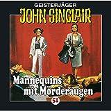 Mannequins mit Mörderaugen: John Sinclair 51 - Jason Dark