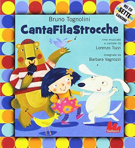 Il cantafilastrocche. Con CD-Audio