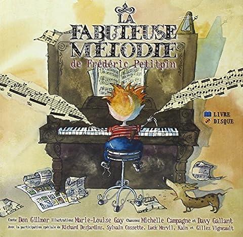 La fabuleuse mélodie de Frédéric Petitpin - Livre + CD