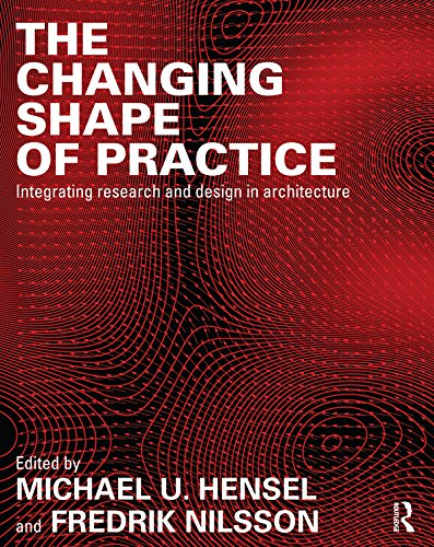 the-changing-shape-of-practice-integrating-research-and-design-in-architecture