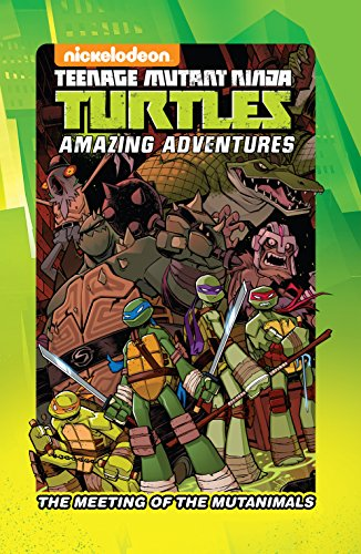 Teenage Mutant Ninja Turtles: The Meeting of the Mutanimals ...