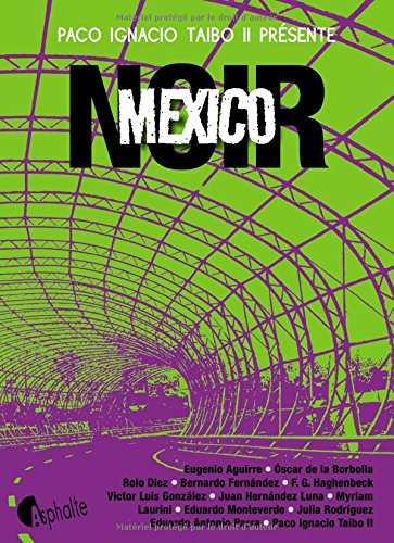 Mexico noir par Paco ignacio fils Taibo