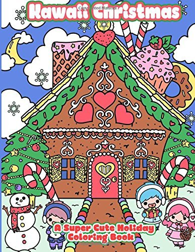 Kawaii Christmas: A Super Cute Holiday Coloring Book (Kawaii, Manga and Anime Coloring Books for Adults, Teens and Tweens) (Volume 6) by Mindful Coloring Books (2016-09-09)