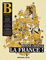 Building Nº3: Bonne chance la France