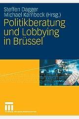 Politikberatung und Lobbying in Brüssel Taschenbuch