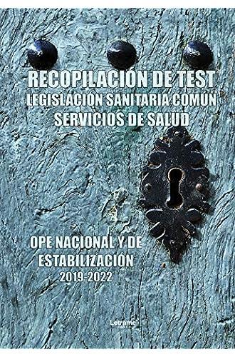Ope Nacional y Estabilización. Recopilación de test legislación sanitaria común servicios de salud
