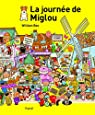 La journée de Miglou par Bee