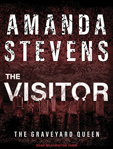 The Visitor (Graveyard Queen) by Amanda Stevens (2016-03-29)
